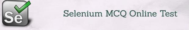 Selenium MCQ Online Test, Selenium Questions and Answers, Selenium Free PDF Download